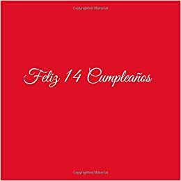 Feliz 14 cumpleaños: Libro De Visitas 14 Años Feliz ...