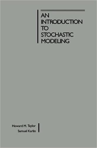An introduction to stochastic modeling howard m taylor samuel an introduction to stochastic modeling howard m taylor samuel karlin amazon fandeluxe Image collections