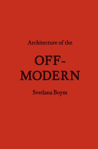 Architecture of the Off-Modern (Forum Project Publications) pdf epub