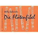 Die Flötenfibel : Eine Anleitung