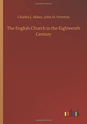 Download The English Church in the Eighteenth Century PDF