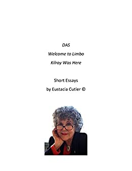 Amazoncom Essays On Autism Das Welcome To Limbo Kilroy Was Here  Essays On Autism Das Welcome To Limbo Kilroy Was Here By Cutler
