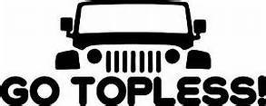 Go Topless Jeep Off Road|WHITE| Vinyl Decal Sticker |Cars Trucks SUV Laptops Wall Art|5.5