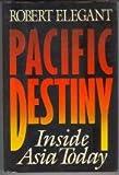 Pacific Destiny, Robert S. Elegant, 0517572346
