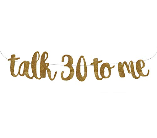Talk 30 to Me Banner Garland Sing, Glitter