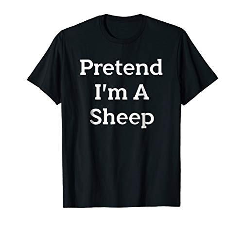 Pretend I'm A Sheep Costume Funny Halloween Party T-Shirt -