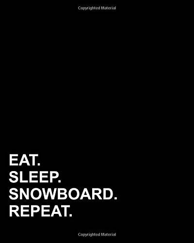 Eat Sleep Snowboard Repeat: Blank Sheet Music - 12 Staves, Sheet Music Blank /Sheet Music Paper /Music Sheet Blank / Sheet Music Notebook (Volume 7) ebook