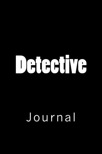 Detective: Journal, 150 lined pages, softcover, 6