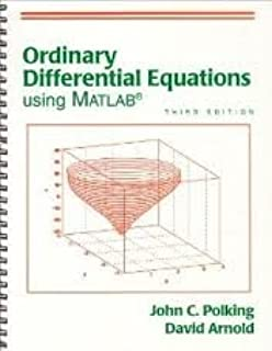 Ordinary Differential Equations Using MATLAB (3rd Edition