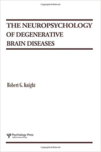 The Neuropsychology of Degenerative Brain Diseases