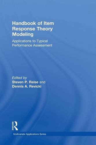 Handbook of Item Response Theory Modeling: Applications to Typical Performance Assessment (Multivariate Applications Series) (Growth Latent Curve)