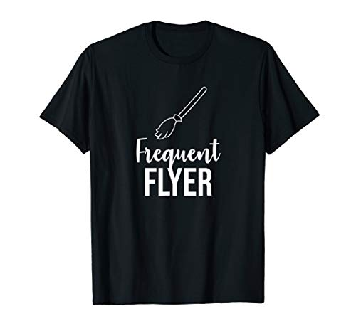 Frequent flyer broom T-Shirt (Best Frequent Flyer Program)