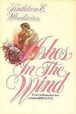Ashes in the Wind (Kathleen Woodiwiss)