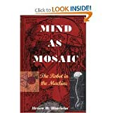 Mind as Mosaic, Bruce H. Hinrichs, 0979012902