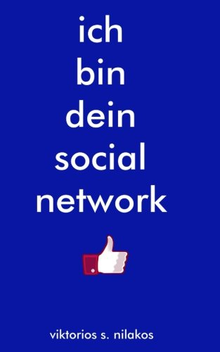 Download ich bin dein social network (German Edition) pdf epub