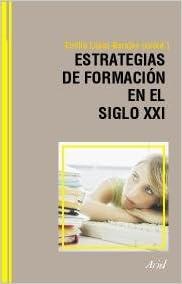 Descargar libros electrónicos gratis en inglés Estrategias de formación en el siglo XXI: Life Long Learning PDF 8434426609