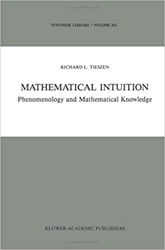 Mathematical Intuition: Phenomenology and Mathematical Knowledge (Synthese Library) by R.L. Tieszen (2013-08-28)
