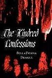 The Kindred Confessions, Belladonna Drakul, 1462634974