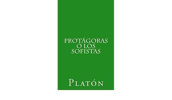 Protágoras o los sofistas eBook: Platón, Patricio de Azcárate: Amazon.es: Tienda Kindle