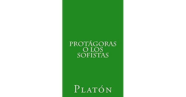 Amazon.com.br eBooks Kindle: Protágoras o los sofistas (Spanish Edition), Platón, Patricio de Azcárate