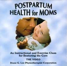 Postpartum Health for Moms: An Instructional and Exercise Class for Restoring the Core