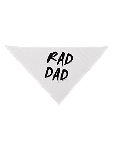 TooLoud Rad Dad Design Printed White Dog Bandana 26
