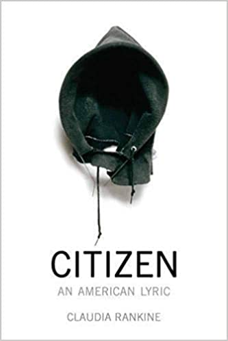By Claudia Rankine ] Citizen: An American Lyric (Paperback)【2018 ...