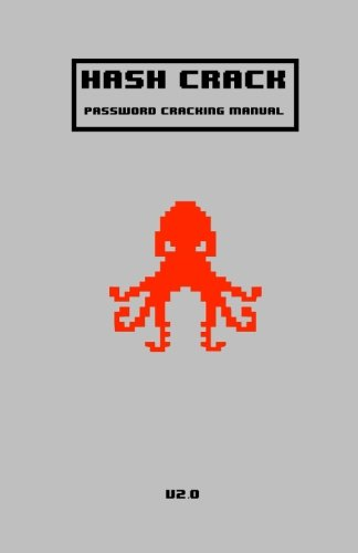 Hash Crack: Password Cracking Manual (v2.0)