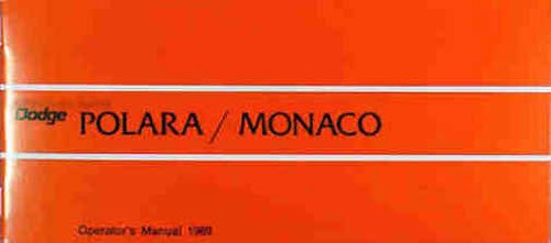 (1969 DODGE POLARA & MONACO OWNERS INSTRUCTION & OPERATING MANUAL - GUIDE - Covers all models of Polara & Monaco, including Polara, convertible, Monaco, Monaco 500, and station wagon. 69)