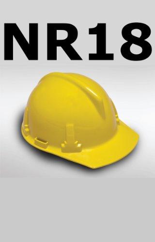 NR 18 (Normas Regulamentadoras) (Portuguese Edition)