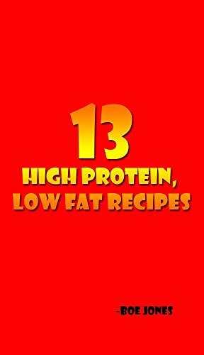 13 High Protein, Low Fat ()