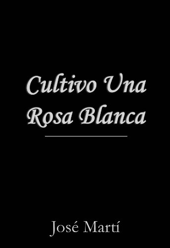 Jose Marti Poems Rosa Blanca