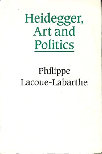 Book Heidegger, Art, and Politics: The Fiction of the Political