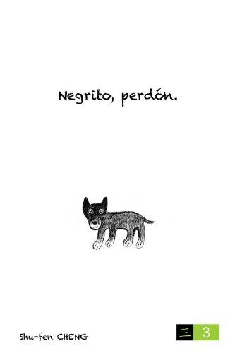Descargar Libro Negrito, Perdón. Shu-fen Cheng
