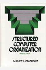 Structured Computer Organization by Andrew S. Tanenbaum (1990-01-03) Hardcover