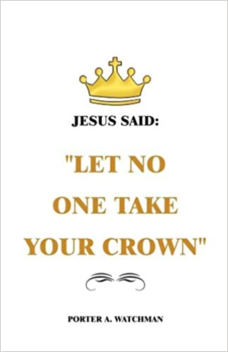 Jesus Said Let No One Take Your Crown