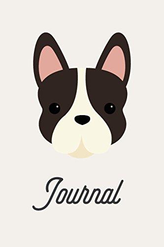 Journal: Cute Boston Terrier Journal, Dog Notebook, Puppy Diary, 6