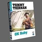 TIERNAN TOMMY/ OK BABY [DVD]