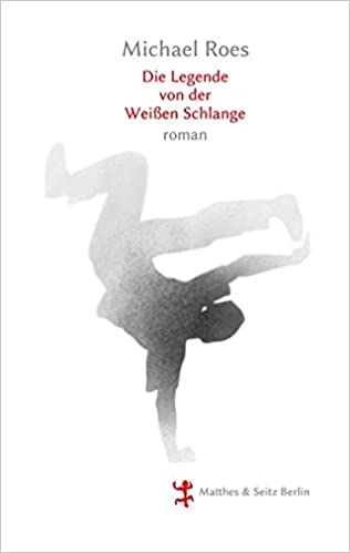 Michael Roes: Die Legende von der Weißen Schlange; Gay-Literatur alphabetisch nach Titeln