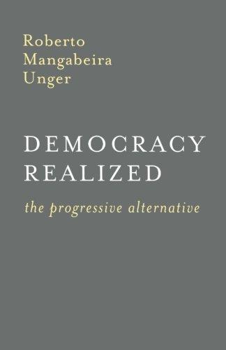 Democracy Realized: The Progressive Alternative