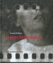 Arnoud Bakker - Atropa Bella Donna