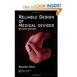 Download Reliable Design of Medical Devices 2nd (second) Edition byFries ebook