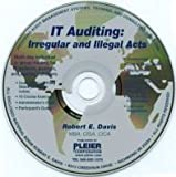 IT Auditing : Irregular and Illegal Acts, Robert E. Davis, 1935133098