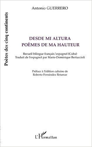 Book Desde mi altura - Poèmes de ma hauteur: Recueil bilingue français/ espagnol (Cuba)