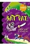 Bat Pat. Abentura Izugarriak (Bat Pat Usaindun Orriekin)