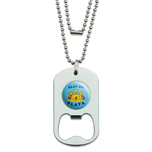 GRAPHICS & MORE Play On Playa Player Sandcastle Funny Humor Military Dog Tag Bottle Opener Pendant