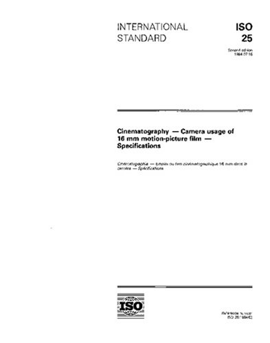 ISO 25:1994, Cinematography -- Camera usage of 16 mm motion-picture film -- Specifications PDF