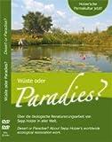 Holzer's Permaculture Now! - Desert or Paradise? Starring Sepp Holzer
