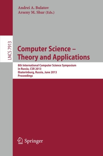 Computer Science - Theory and Applications: 8th International Computer Science Symposium in Russia, CSR 2013, Ekaterinbu