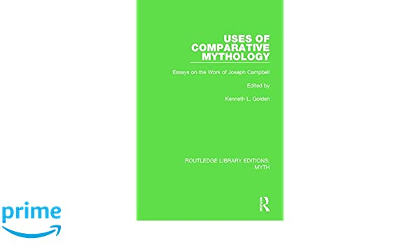 Topics To Argue About In An Essay Amazoncom Routledge Library Editions Myth Uses Of Comparative Mythology  Rle Myth Essays On The Work Of Joseph Campbell Volume     Ads Essay also Essay On Leadership Styles Amazoncom Routledge Library Editions Myth Uses Of Comparative  Essay On The War Of 1812